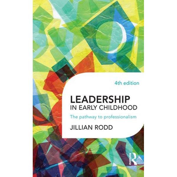 Leadership in Early Childhood - Jillian Rodd | 2020-eala-conference.org