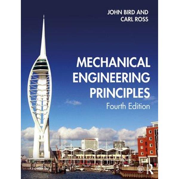 Mechanical Engineering Principles - John Bird, Carl Ross | 2020-eala-conference.org