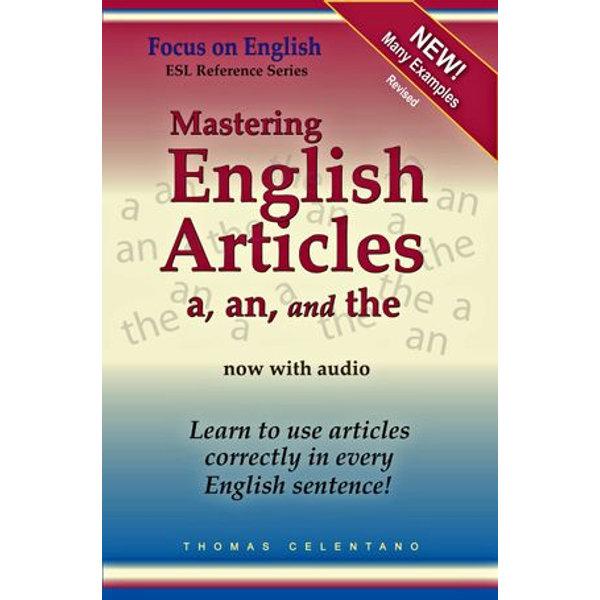 Mastering English Articles A, AN, and THE - Thomas Celentano   Karta-nauczyciela.org