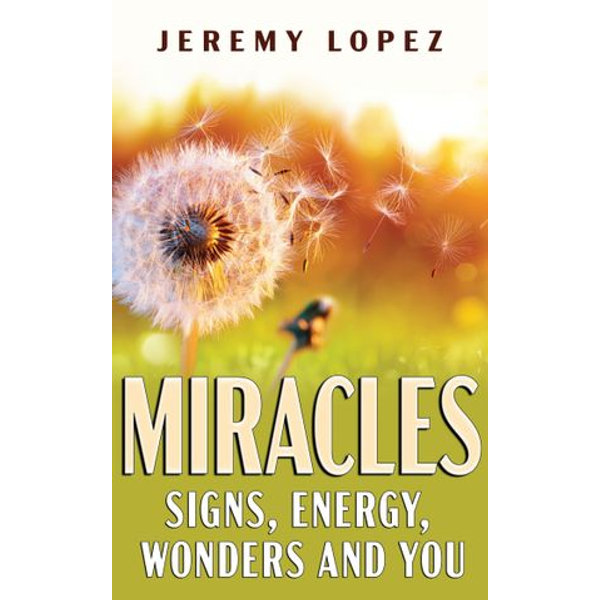 Miracles - Jeremy Lopez | 2020-eala-conference.org