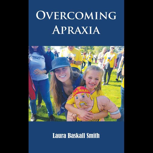 Overcoming Apraxia - Laura Baskall Smith | 2020-eala-conference.org
