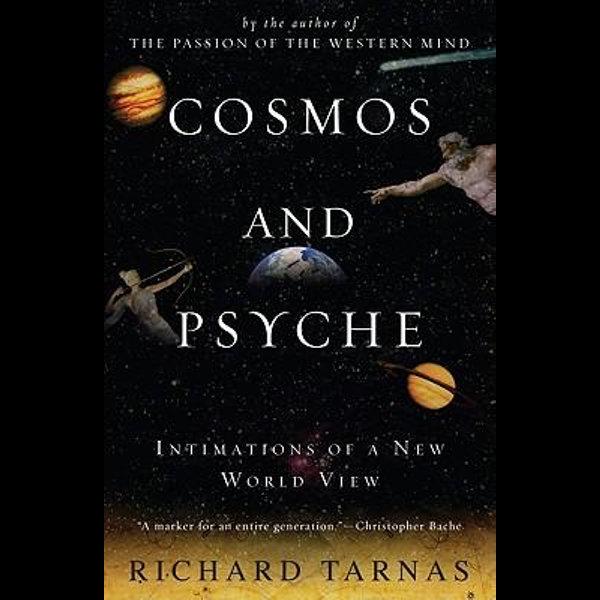 Cosmos and Psyche - Richard Tarnas | 2020-eala-conference.org