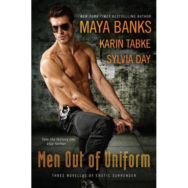 Men Out of Uniform - Sylvia Day, Maya Banks, Karin Tabke   Karta-nauczyciela.org