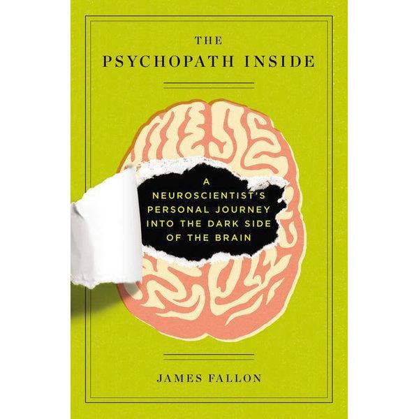 The Psychopath Inside - James Fallon | 2020-eala-conference.org