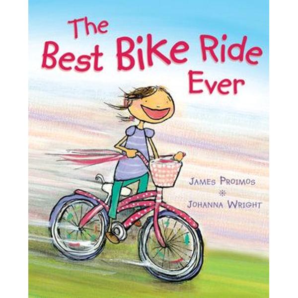 The Best Bike Ride Ever - James Proimos, Johanna Wright (Illustrator)   Karta-nauczyciela.org