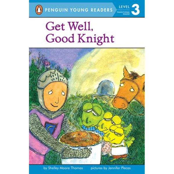 Get Well, Good Knight - Shelley Moore Thomas, Jennifer Plecas (Illustrator), Karl Jones (Read by)   Karta-nauczyciela.org