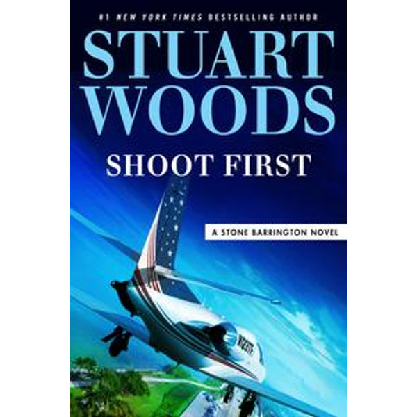 Shoot First - Stuart Woods | Karta-nauczyciela.org
