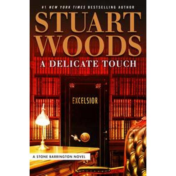 A Delicate Touch - Stuart Woods | Karta-nauczyciela.org