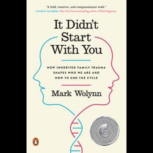 It Didn't Start with You - Mark Wolynn | Karta-nauczyciela.org
