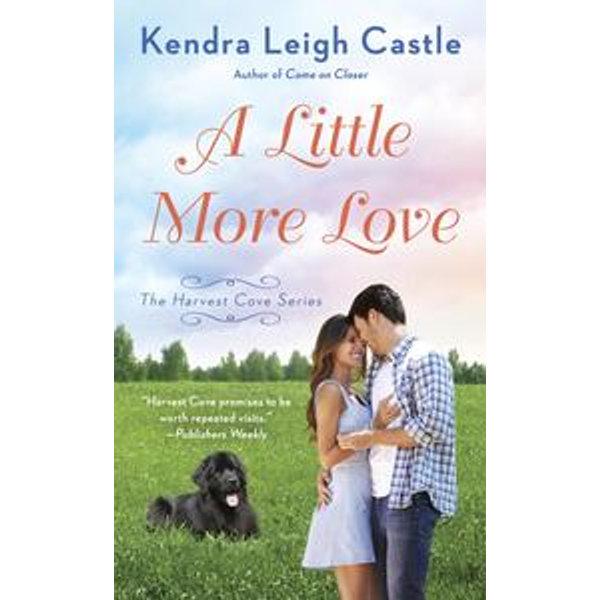 A Little More Love - Kendra Leigh Castle | Karta-nauczyciela.org