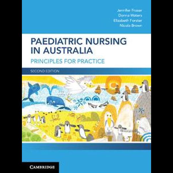 Paediatric Nursing in Australia - Jennifer Fraser, Donna Waters, Elizabeth Forster, Nicola Brown   Karta-nauczyciela.org
