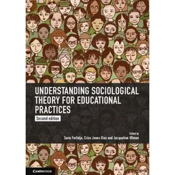 Understanding Sociological Theory for Educational Practices - Tania Ferfolja, Criss Jones Diaz, Jacqueline Ullman | Karta-nauczyciela.org