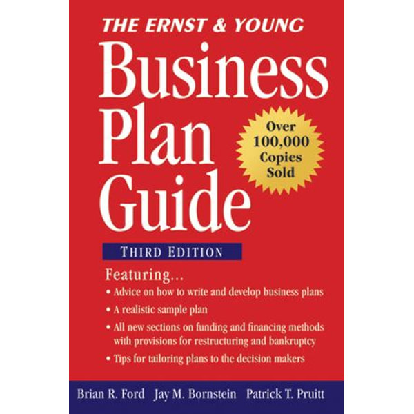 The Ernst & Young Business Plan Guide - Brian R. Ford, Jay M. Bornstein, Patrick T. Pruitt, Ernst & Young LLP | Karta-nauczyciela.org
