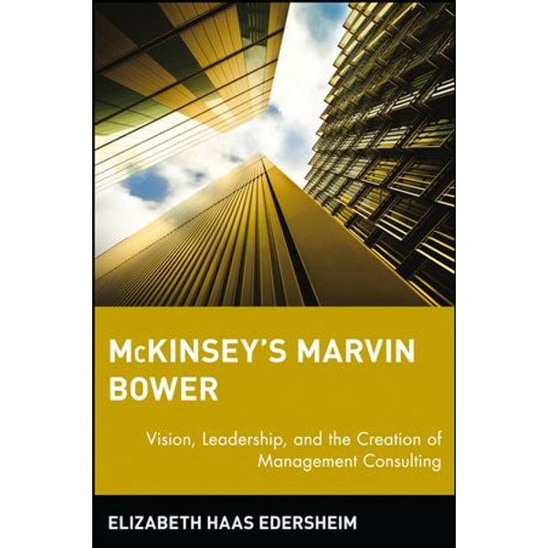 McKinsey's Marvin Bower - Elizabeth Haas Edersheim   Karta-nauczyciela.org