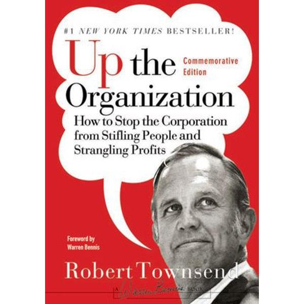 Up the Organization - Robert C. Townsend, Warren Bennis   Karta-nauczyciela.org