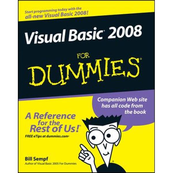 Visual Basic 2008 For Dummies - Bill Sempf | Karta-nauczyciela.org
