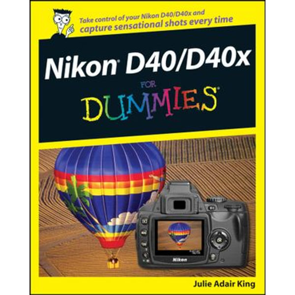 Nikon D40/D40x For Dummies - Julie Adair King   Karta-nauczyciela.org