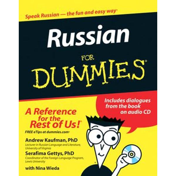Russian For Dummies - Nina Wieda, Andrew Kaufman, Serafima Gettys | Karta-nauczyciela.org