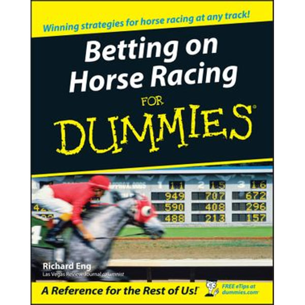 Betting on Horse Racing For Dummies - Richard Eng   Karta-nauczyciela.org
