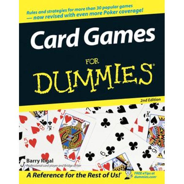 Card Games For Dummies - Barry Rigal, Omar Sharif (Foreword by) | Karta-nauczyciela.org
