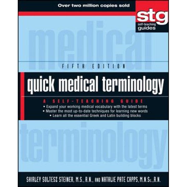 Quick Medical Terminology - Shirley Soltesz Steiner, Natalie Pate Capps   Karta-nauczyciela.org
