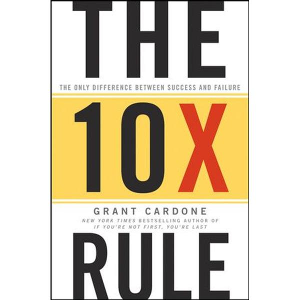 The 10X Rule - Grant Cardone | Karta-nauczyciela.org
