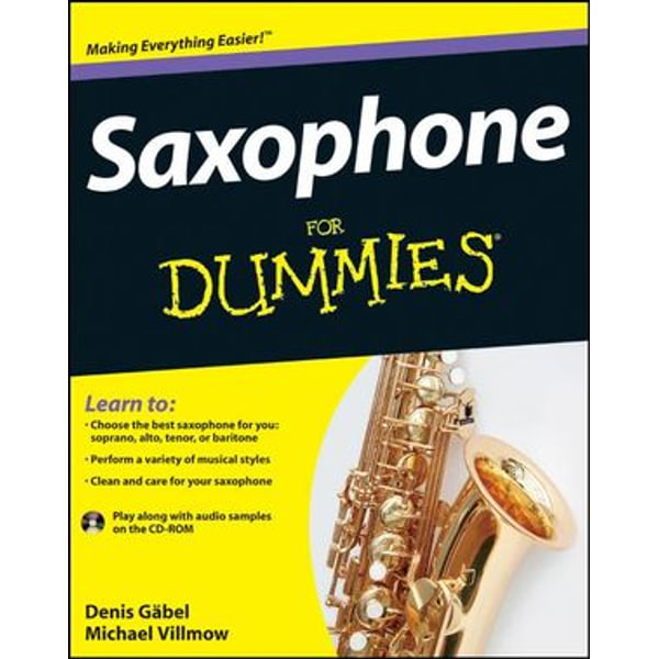 Saxophone For Dummies - Michael Villmow, Denis Gabel   Karta-nauczyciela.org