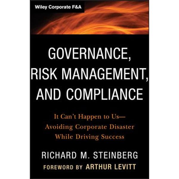 Governance, Risk Management, and Compliance - Richard M. Steinberg | Karta-nauczyciela.org