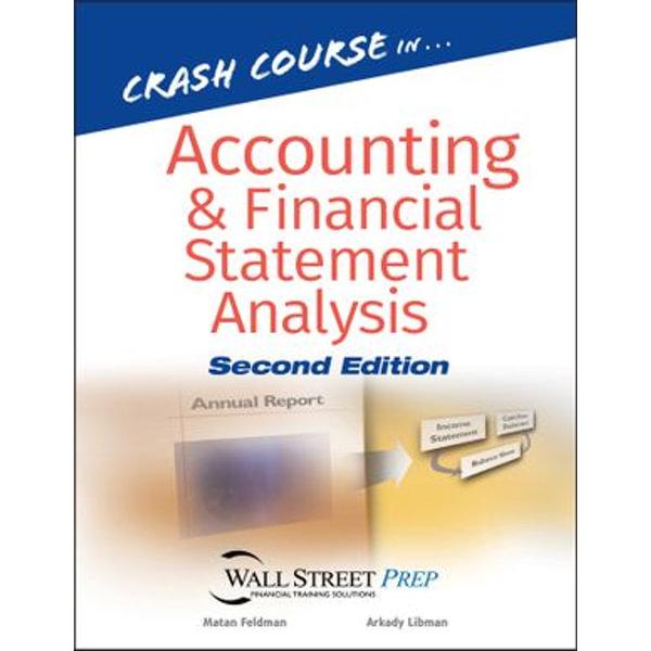 Crash Course in Accounting and Financial Statement Analysis - Matan Feldman, Arkady Libman   Karta-nauczyciela.org