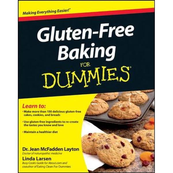Gluten-Free Baking For Dummies - Linda Johnson Larsen, Jean McFadden Layton   Karta-nauczyciela.org