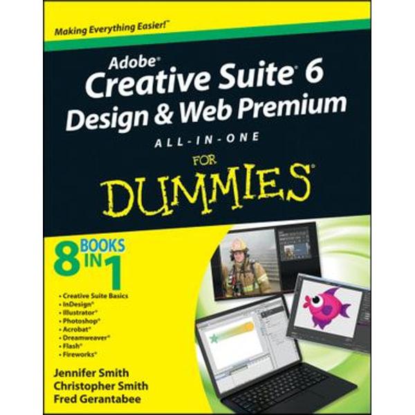 Adobe Creative Suite 6 Design and Web Premium All-in-One For Dummies - Jennifer Smith, Christopher Smith, Fred Gerantabee   Karta-nauczyciela.org