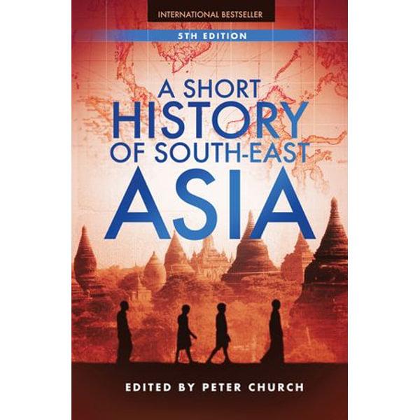 A Short History of South-East Asia - Peter Church (Editor)   Karta-nauczyciela.org