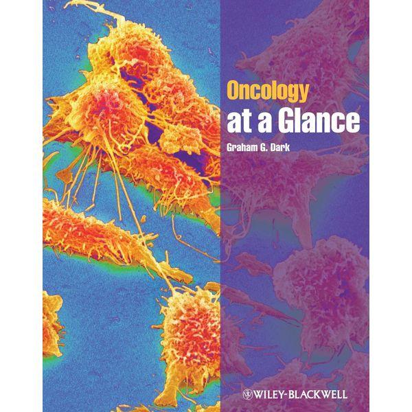 Oncology at a Glance - Graham G. Dark   Karta-nauczyciela.org