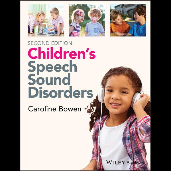 Children's Speech Sound Disorders - Caroline Bowen   2020-eala-conference.org