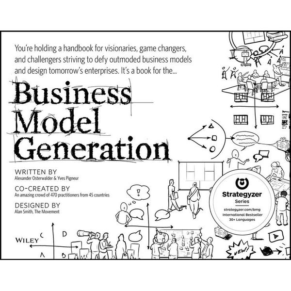 Business Model Generation - Alexander Osterwalder, Yves Pigneur | 2020-eala-conference.org