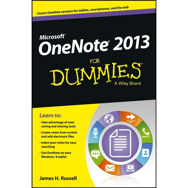 OneNote 2013 For Dummies - James H. Russell | 2020-eala-conference.org