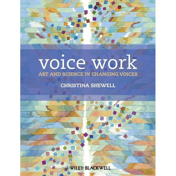 Voice Work - Christina Shewell   Karta-nauczyciela.org