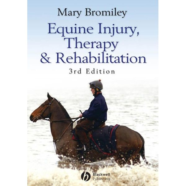 Equine Injury, Therapy and Rehabilitation - Mary Bromiley   2020-eala-conference.org