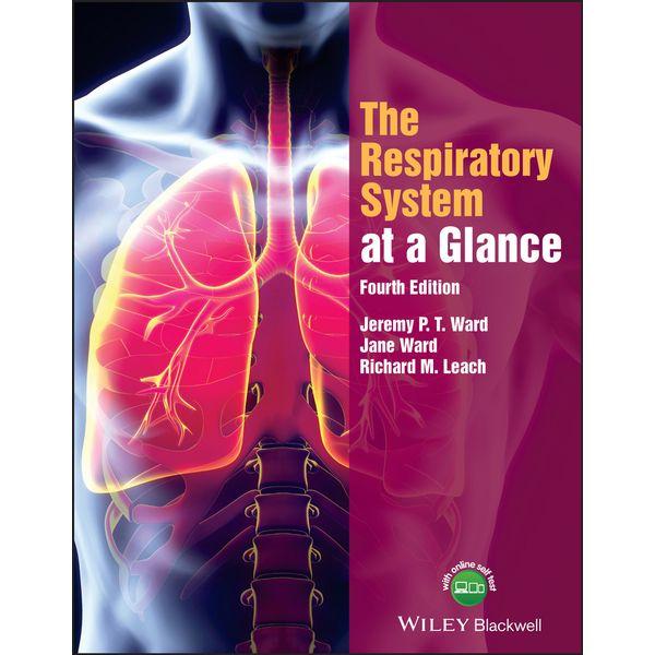 The Respiratory System at a Glance - Jeremy P. T. Ward, Jane Ward, Richard M. Leach | Karta-nauczyciela.org