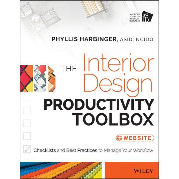 The Interior Design Productivity Toolbox - Phyllis Harbinger   Karta-nauczyciela.org