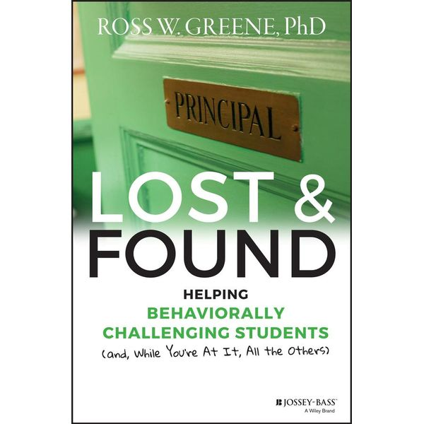 Lost and Found - Ross W. Greene | 2020-eala-conference.org