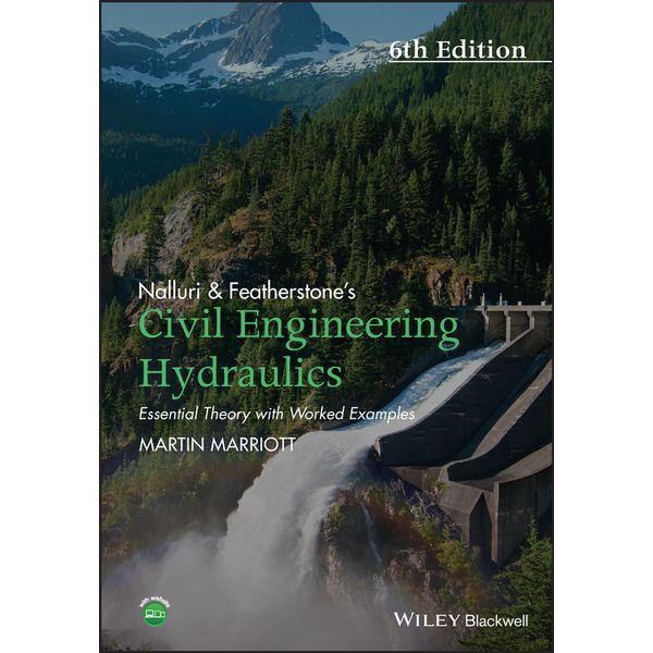 Nalluri And Featherstone's Civil Engineering Hydraulics - Martin Marriott | 2020-eala-conference.org