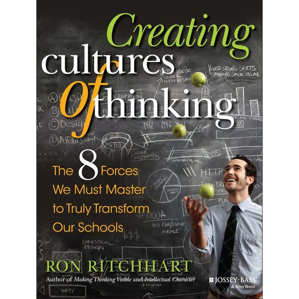 Creating Cultures of Thinking - Ron Ritchhart | 2020-eala-conference.org