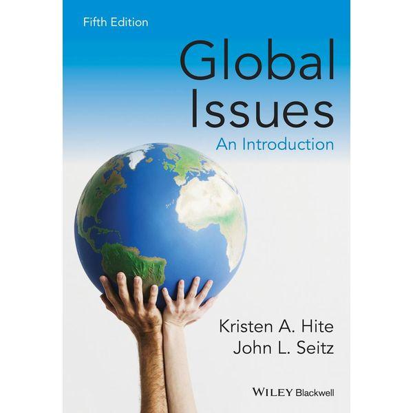 Global Issues - Kristen A. Hite, John L. Seitz   2020-eala-conference.org