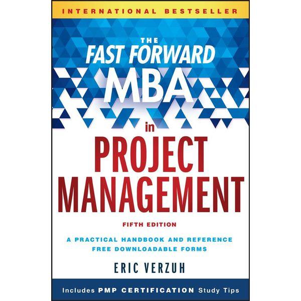 The Fast Forward MBA in Project Management - Eric Verzuh   Karta-nauczyciela.org
