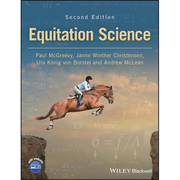 Equitation Science - Paul McGreevy, Janne Winther Christensen, Uta König von Borstel, Andrew McLean | Karta-nauczyciela.org