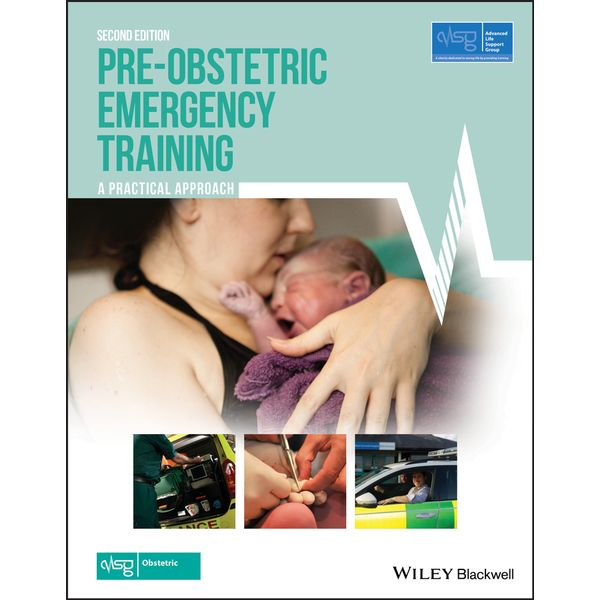 Pre-Obstetric Emergency Training - Advanced Life Support Group (ALSG), Mark Woolcock (Editor) | 2020-eala-conference.org