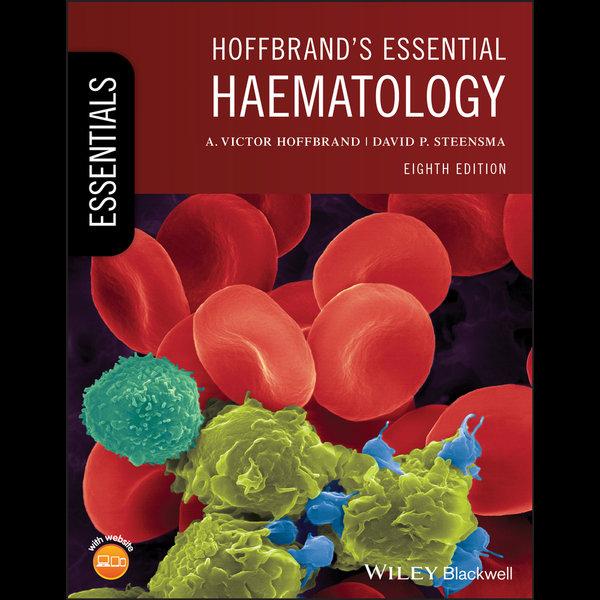 Hoffbrand's Essential Haematology - A. Victor Hoffbrand, David P. Steensma | Karta-nauczyciela.org