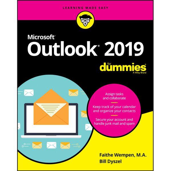 Outlook 2019 For Dummies - Faithe Wempen, Bill Dyszel | Karta-nauczyciela.org
