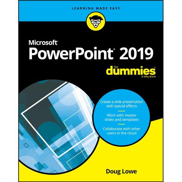 PowerPoint 2019 For Dummies - Doug Lowe   Karta-nauczyciela.org